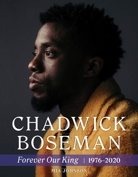 Chadwick Boseman: Forever Our King 1976-2020 - Cover