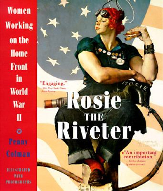 Rosie the Riveter: Women Working on the Homefront in World War II Cover