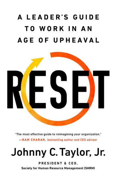 Reset: A Leader's Guide to Work in an Age of Upheaval - Cover