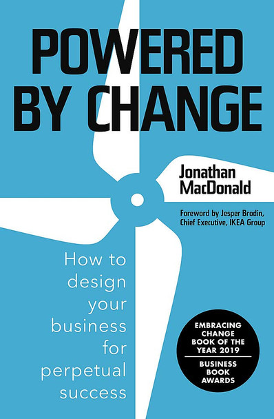 Powered by Change: How to Design Your Business for Perpetual Success - Cover