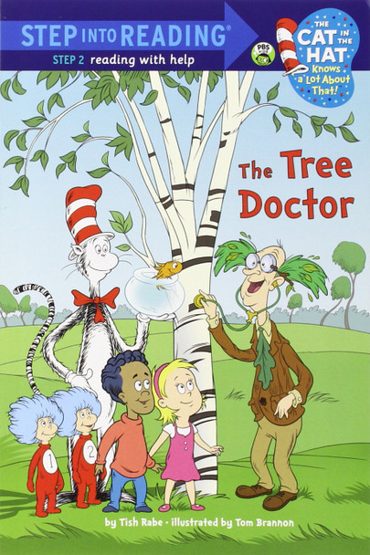 The Tree Doctor (Dr. Seuss/Cat in the Hat) (Step into Reading) Cover