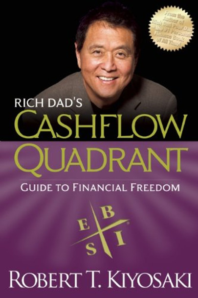 Rich Dad's Cashflow Quadrant : Rich Dad's Guide to Financial Freedom Cover
