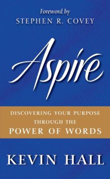 Aspire: Discovering Your Purpose Through the Power of Words Cover