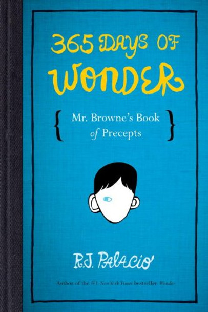 365 Days of Wonder: Mr. Browne's Book of Precepts Cover
