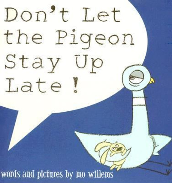 Don't Let the Pigeon Stay up Late! Cover