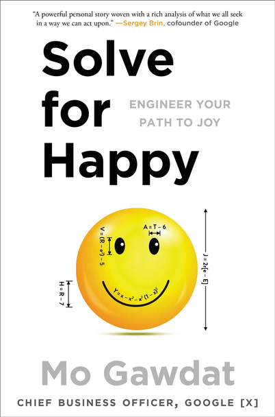 Solve for Happy: Engineer Your Path to Joy Cover