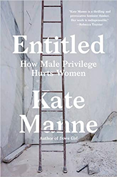 Entitled: How Male Privilege Hurts Women Cover