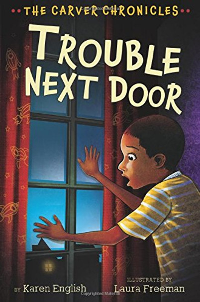 Trouble Next Door: The Carver Chronicles, Book Four Cover