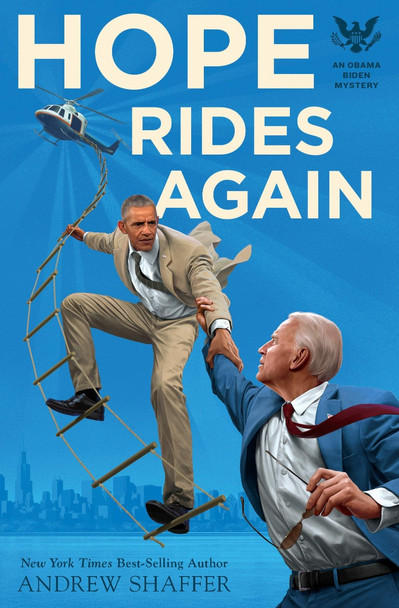 Hope Rides Again: An Obama Biden Mystery (Obama Biden Mysteries #2) Cover