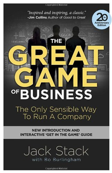 The Great Game of Business, Expanded and Updated: The Only Sensible Way to Run a Company Cover