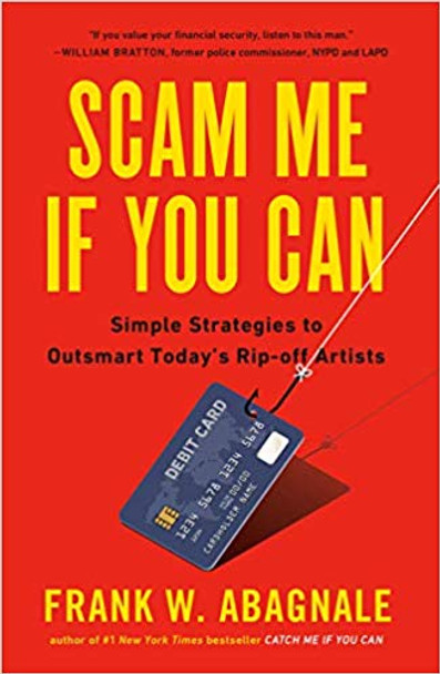 Scam Me If You Can: Simple Strategies to Outsmart Today's Ripoff Artists Cover