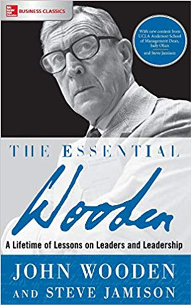 The Essential Wooden: A Lifetime of Lessons on Leaders and Leadership Cover