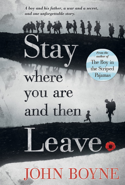 Stay Where You Are and Then Leave Cover