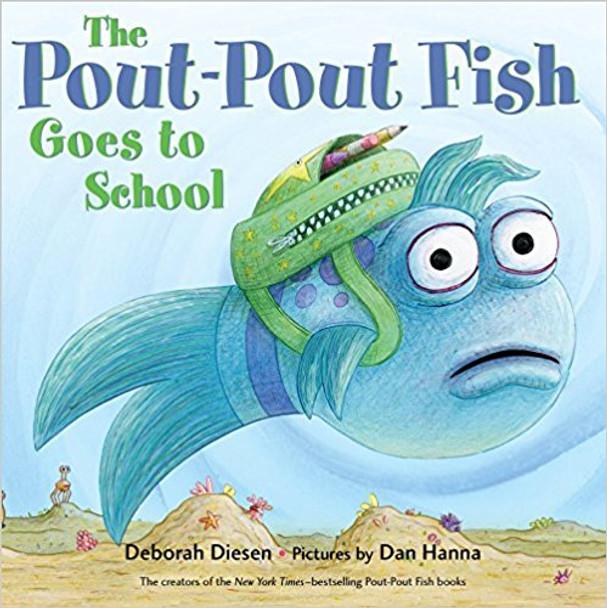 The Pout-Pout Fish Goes to School (A Pout-Pout Fish Adventure) Cover