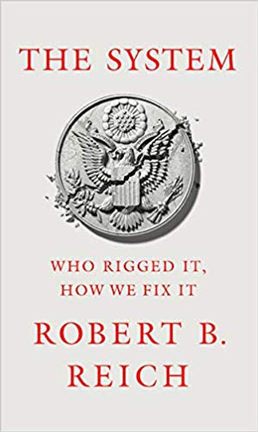 The System: Who Rigged It, How We Fix It Cover