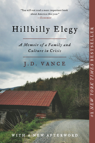 Hillbilly Elegy: A Memoir of a Family and Culture in Crisis Cover