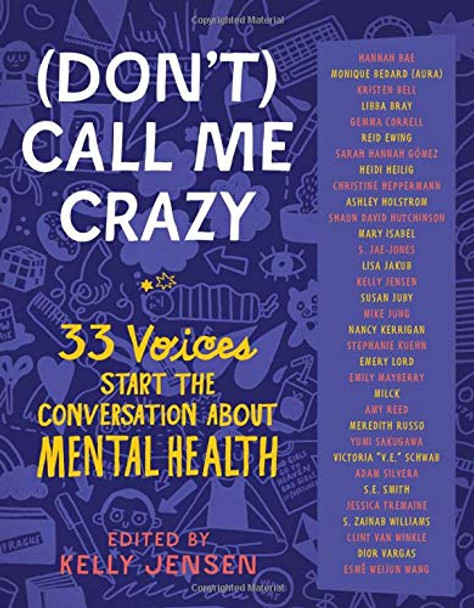 (Don't) Call Me Crazy: 33 Voices Start the Conversation about Mental Health Cover