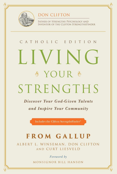 Living Your Strengths: Discover Your God-Given Talents and Inspire Your Community (Catholic) (2ND ed.) Cover
