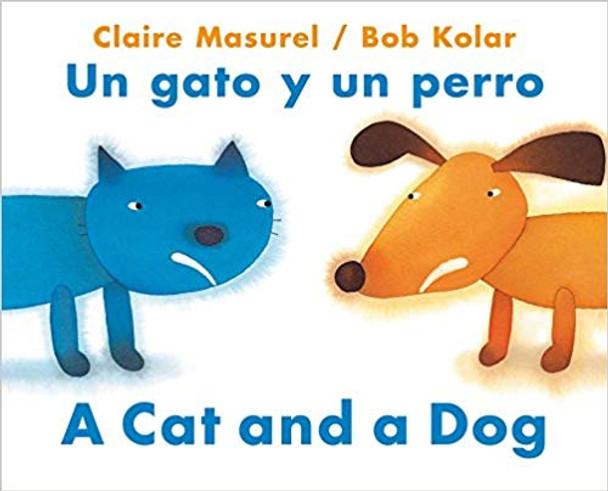 A Cat and a Dog / Un Gato Y Un Perro Cover