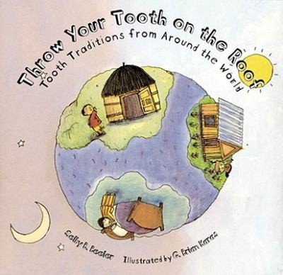 throw your tooth on the roof book for dentists