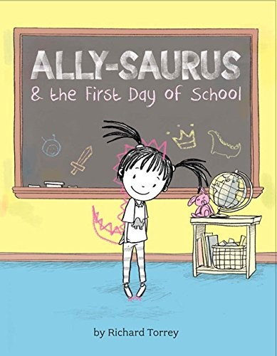 ally-saurus and the first day of school book