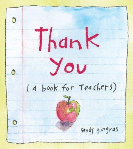 Thank You: (A Book for Teachers)
