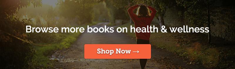 Browse Health & Wellness Books