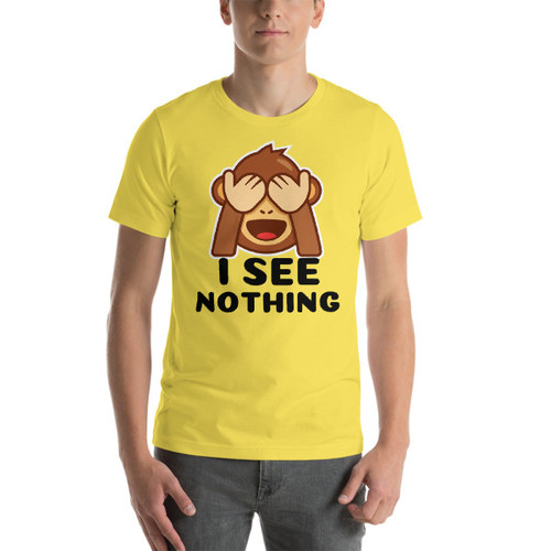 I see Nothing Short-Sleeve T-Shirt