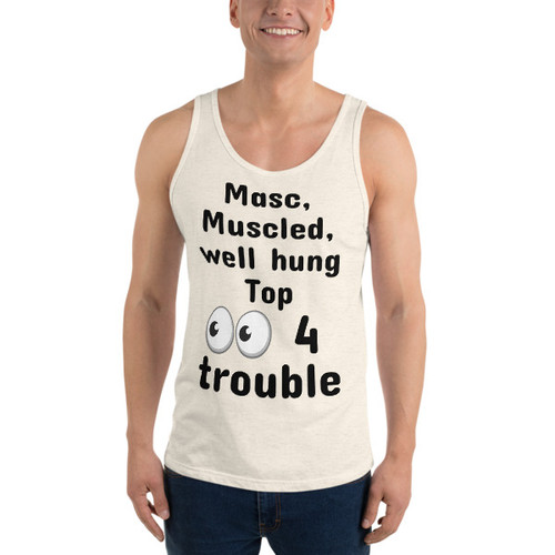 Masc Top 4 trouble Tank Top