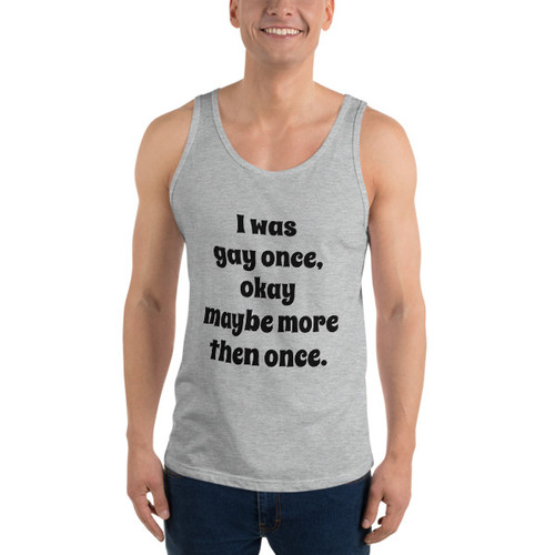 I was gay once Tank Top