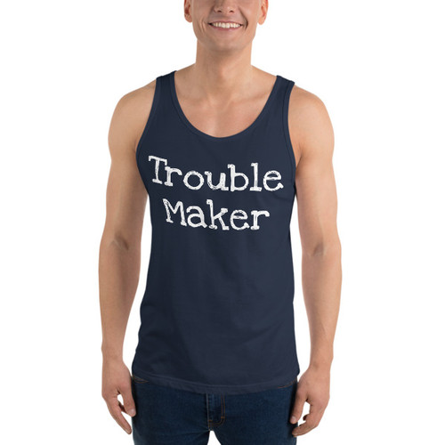 Trouble Maker (white print) Tank Top