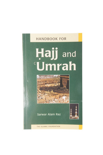 Handbook for Hajj and Umrah by Sarwar Raz Alam