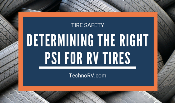 How Do I Determine the Correct PSI for my RV Tires?