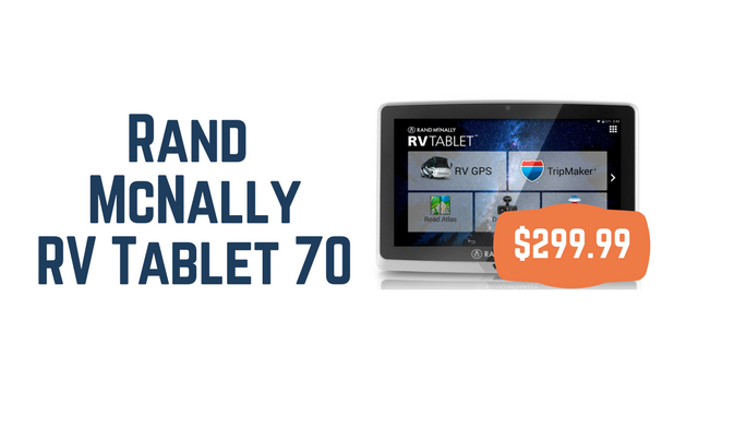 TechnoRV and the Rand McNally RV Tablet 70