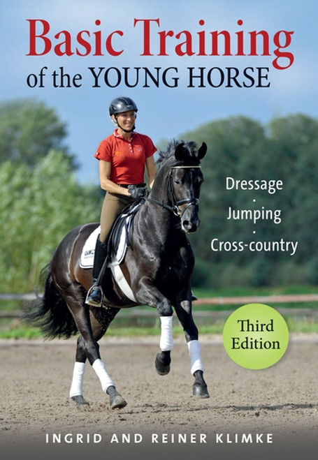Basic Training of the Young Horse - 3rd ed.