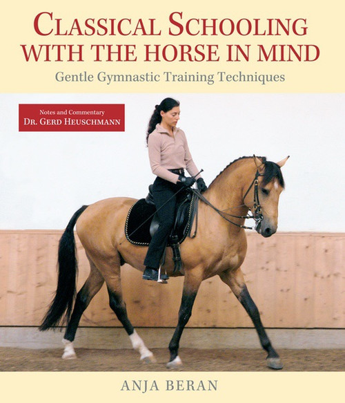 Classical Schooling with the Horse in Mind