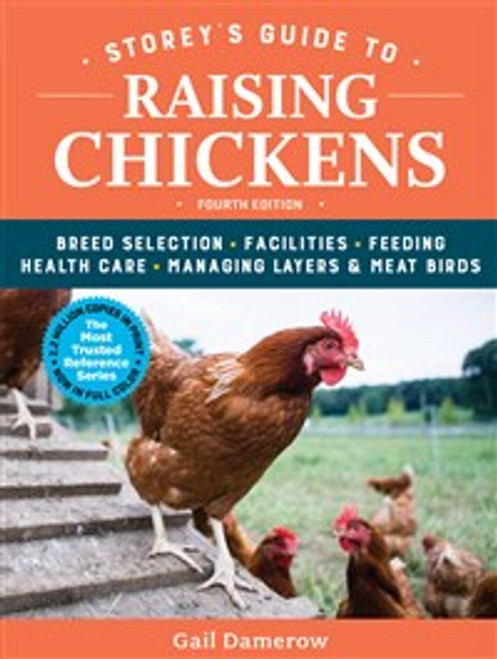 Storey's Guide to Raising Chickens - 4th Ed.
