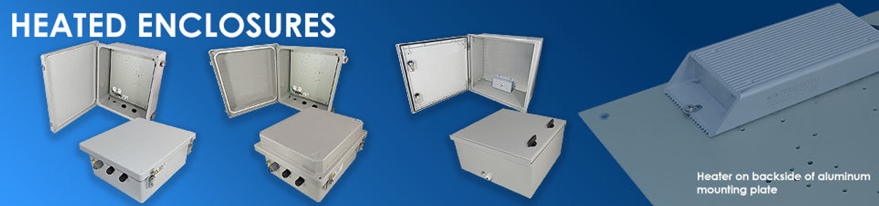 Heated Weatherproof Enclosures