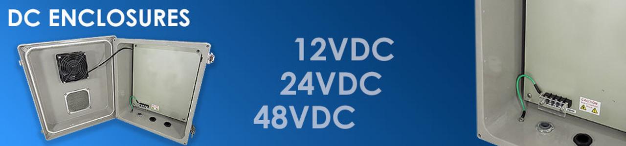 12VDC, 24VDC & 48VDC Enclosures