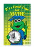 """CP-704 11""""x17"""" Classroom Poster - """"It's a Great Time for Math"""""""