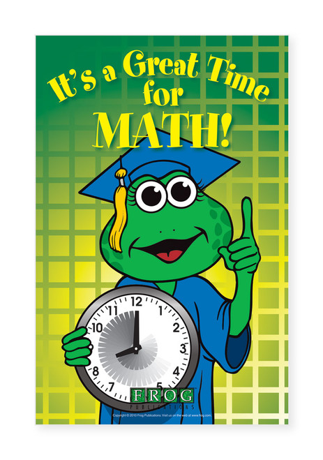 "CP-704 11""x17"" Classroom Poster - ""It's a Great Time for Math"""