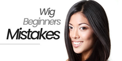6 common mistakes wig beginners make