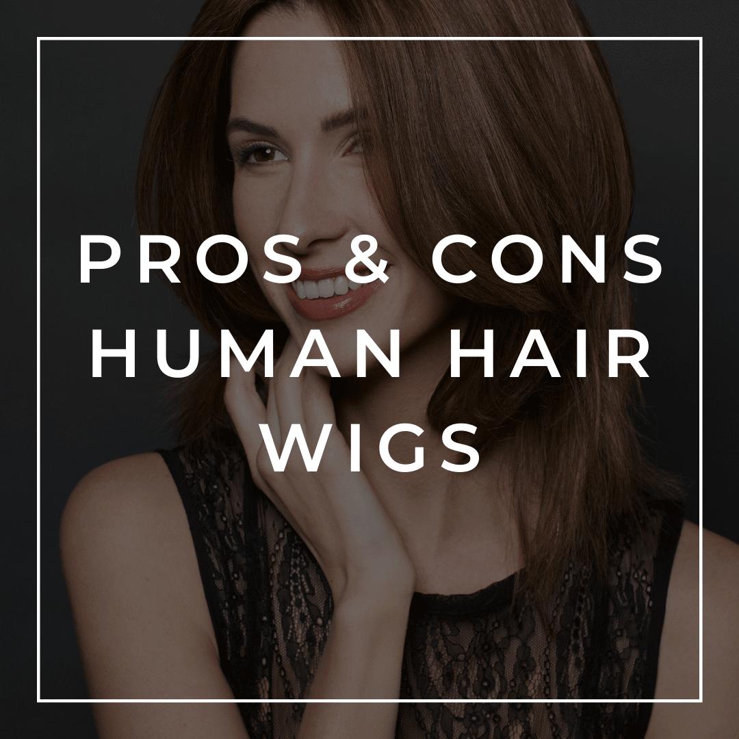 Advantage and Disadvantage of human hair wigs
