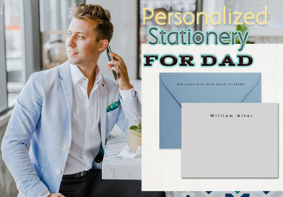 Dad deserves a classic and timeless personalized stationery. Right on time for FATHER'S DAY!