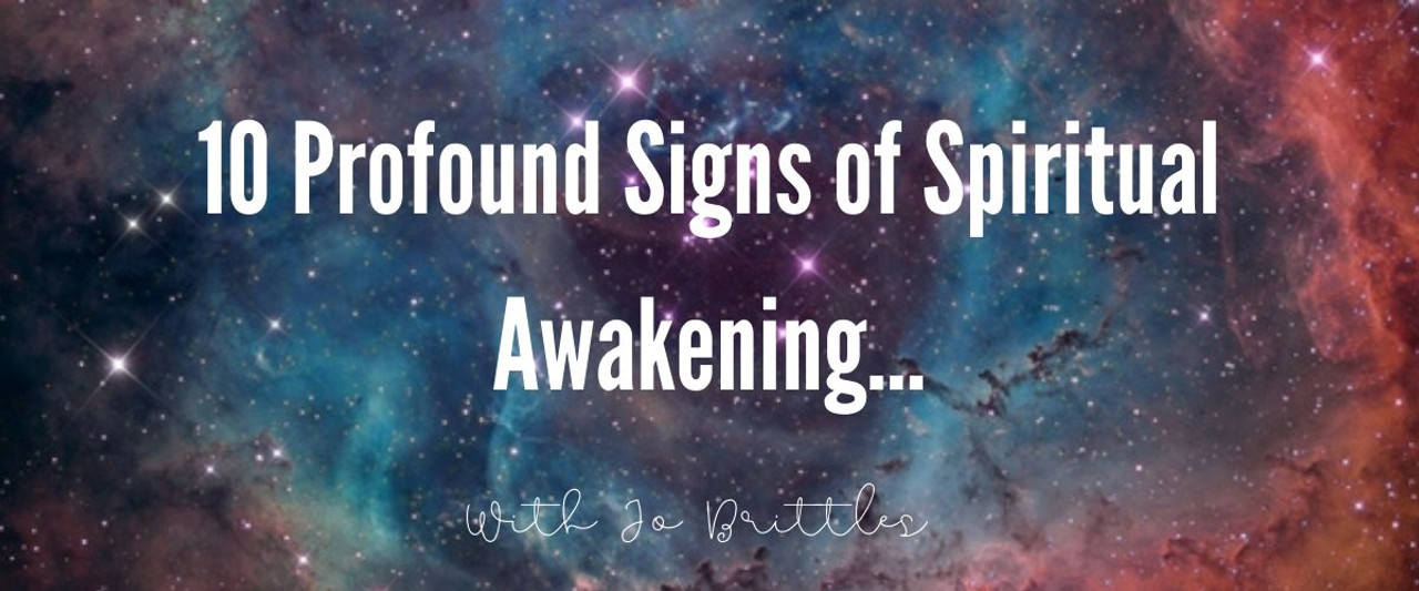 10 Profound Signs of Spiritual Awakening