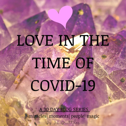 LOVE in the time of Covid-19 - EDITION 1