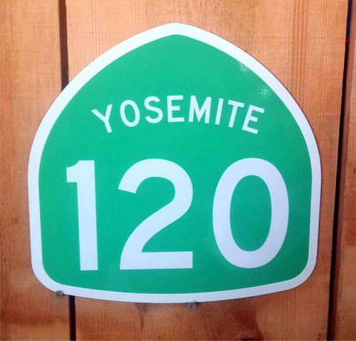 Highway 120 Yosemite Sign