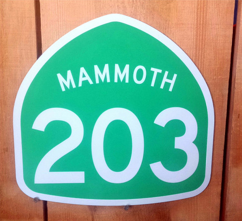 Highway 203 Mammoth Sign