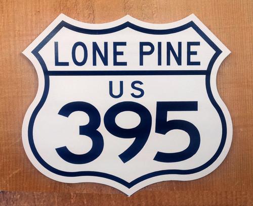 395 Lone Pine Mini Sign