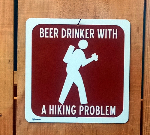 """Beer Drinker with a Hiking Problem"" Recreation Symbol Sign"